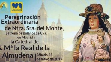 PEREGRINACIÓN EXTRAORDINARIA DE NTRA. SRA. DEL MONTE