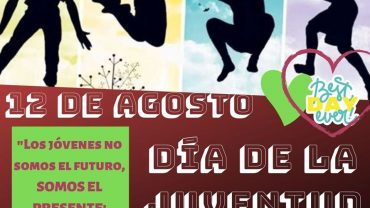 HOY 12 DE AGOSTO DÍA INTERNACIONAL DE LA JUVENTUD